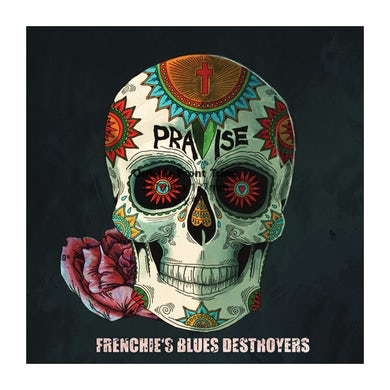 Frenchies Blues Destroyers Frenchie's Blues Destroyers - Praise CD