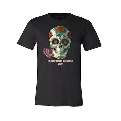 Frenchies Blues Destroyers Frenchie's Blues Destroyers - Praise Skull Tee