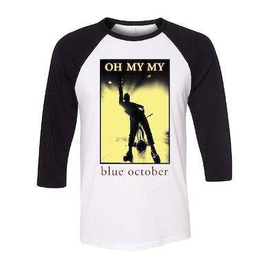 Blue October - Oh My My Baseball Tee