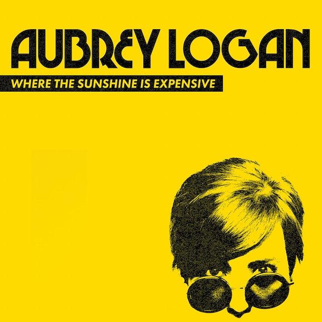 Aubrey Logan - Where the Sunshine is Expensive CD