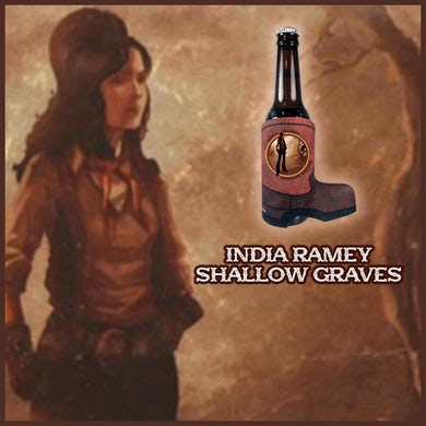 India Ramey - Shallow Graves Boot Koozie