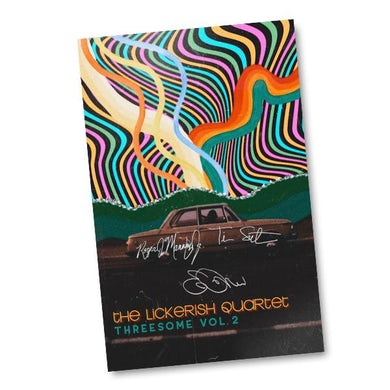 The Lickerish Quartet - Autographed Threesome Vol. 2 Poster (PRESALE 01/08/21)
