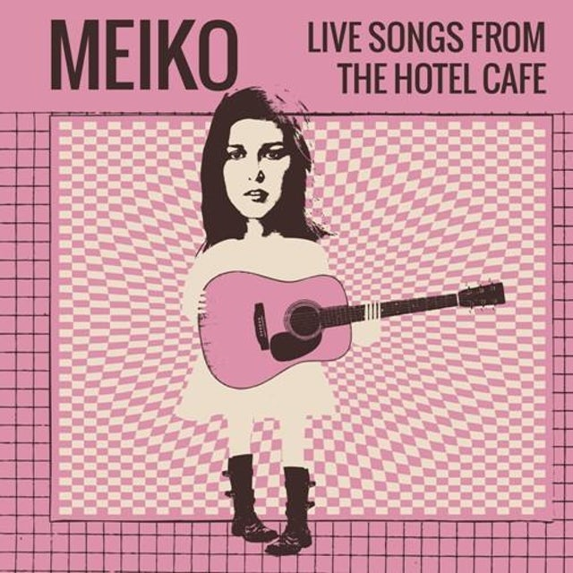 Meiko - Live Songs From The Hotel Café EP (2015)