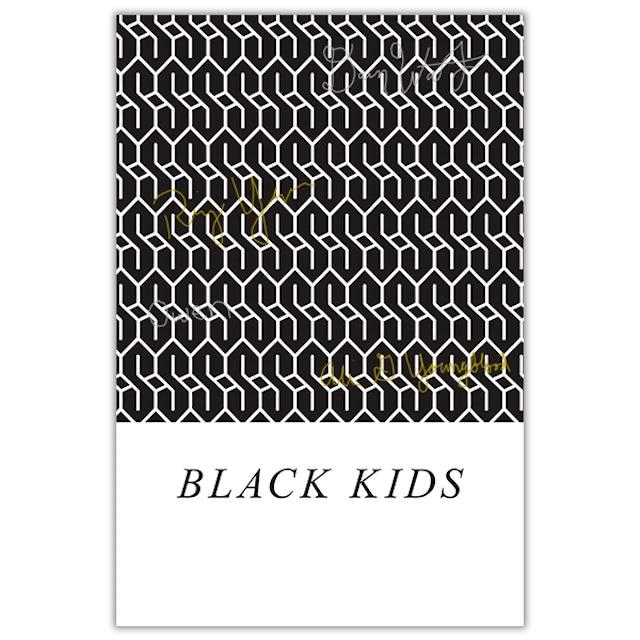 Black Kids - Signed Rookie Poster