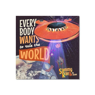 Sammy Rae & The Friends - Everybody Wants to Rule the World Poster