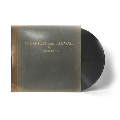 Joshua Radin - The Ghost And The Wall Vinyl (PRESALE 07/23/21)