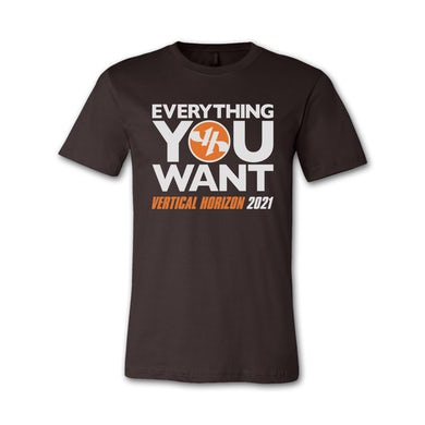 Everything You Want 2021 Tee