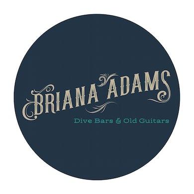 Briana Adams - Dive Bars & Old Guitars Sticker