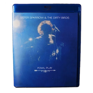 Sister Sparrow and the Dirty Birds - Fowl Play BluRay