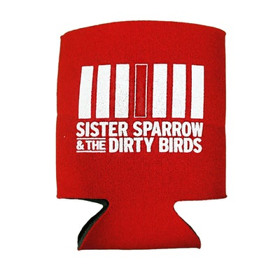 Sister Sparrow and the Dirty Birds - Logo Koozie