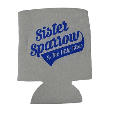 Sister Sparrow and the Dirty Birds - Party Fowl Koozie