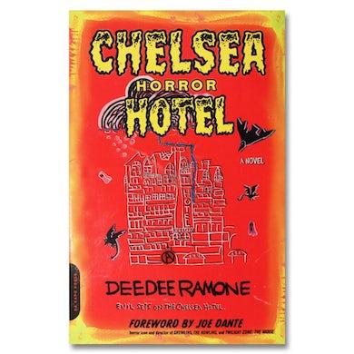 Dee Dee Ramone Chelsea Horror Hotel Book