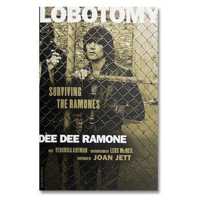 Dee Dee Ramone Lobotomy: Surviving Ramones