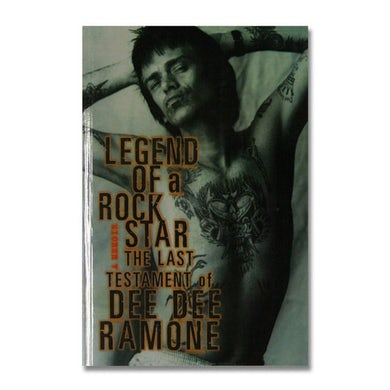 Dee Dee Ramone Legend Of A Rock Star: Memoir