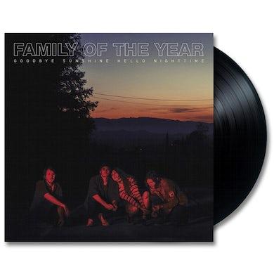 Family Of The Year Goodbye Sunshine, Hello Nighttime Vinyl LP