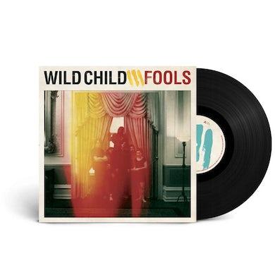 Wild Child Fools (180g Black Vinyl)