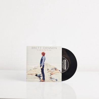 """Brett Dennen B Side To The D Side (7"""" Vinyl)"""