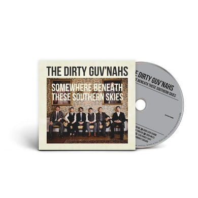 The Dirty Guv'nahs Somewhere Beneath These Southern Skies (CD)
