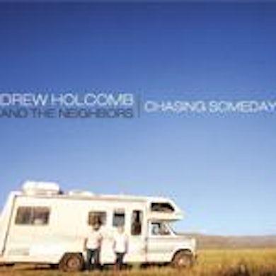 Drew Holcomb and the Neighbors Drew Holcomb & The Neighbors - Chasing Someday (Vinyl)