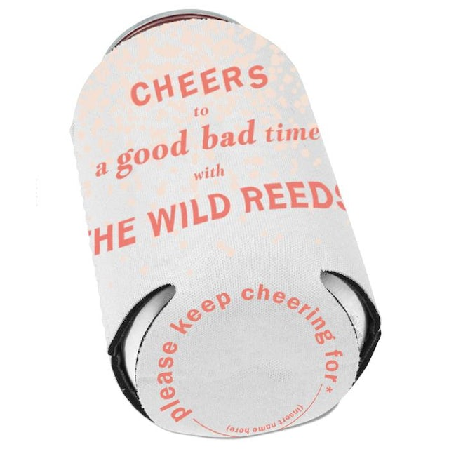 The Wild Reeds Cheers (Coozie)