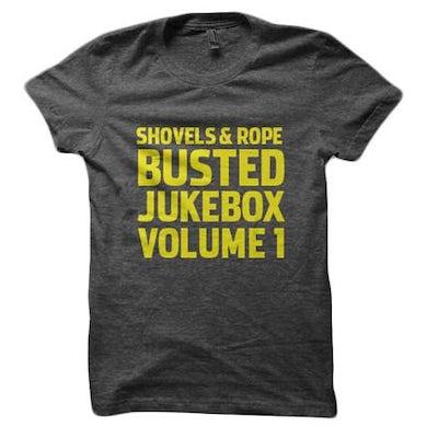 Shovels & Rope Busted Jukebox Volume 1 (Shirt)