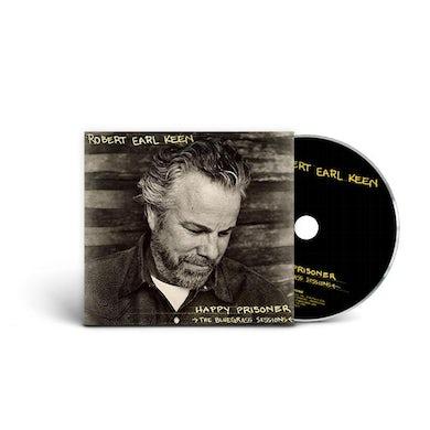 Robert Earl Keen Happy Prisoner: Bluegrass Sessions (CD)