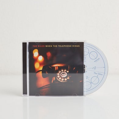 The Silos When The Telephone Rings (CD)