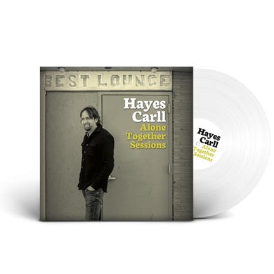 Hayes Carll Alone Together Sessions (Ltd. Edition LP) (Vinyl)