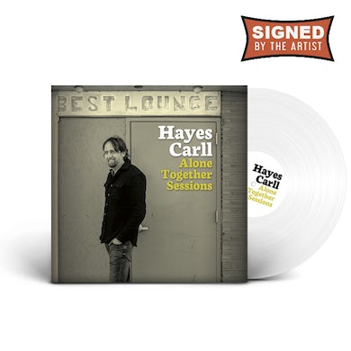 Hayes Carll Alone Together Sessions (Signed Ltd. Edition LP) (Vinyl)