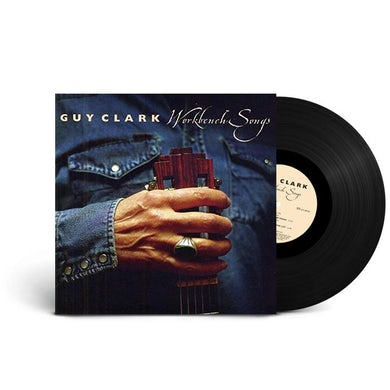 Guy Clark Workbench Songs (LP) (Vinyl)