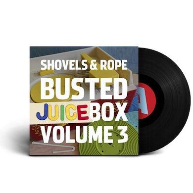 Shovels & Rope Busted Jukebox Volume 3 (LP) (Vinyl)