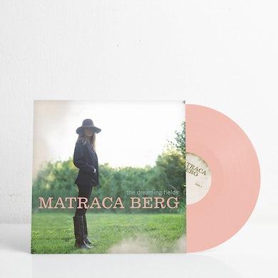 Matraca Berg The Dreaming Fields (Ltd. Edition Vinyl)