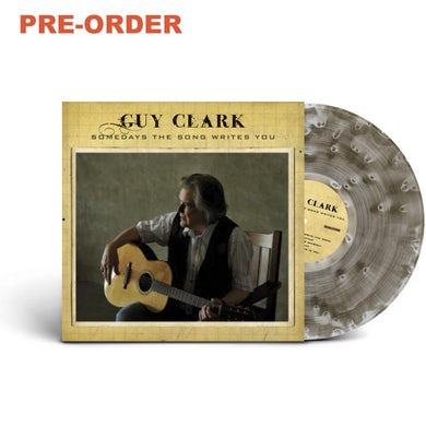 Guy Clark Somedays The Song Writes You (Ltd. Edition LP)[Pre-Order] (Vinyl)