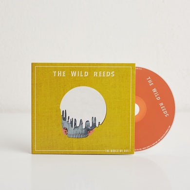 The Wild Reeds The World We Built (CD)