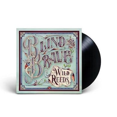 The Wild Reeds Blind and Brave (LP) (Vinyl)