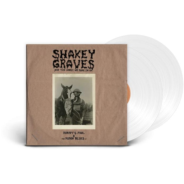 SHAKEY GRAVES And The Horse He Rode In On... (Ltd. Edition Clear Vinyl)
