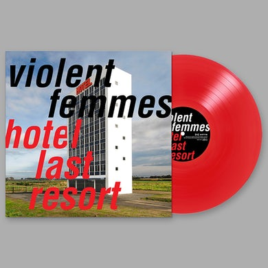 Violent Femmes Hotel Last Resort Vinyl LP