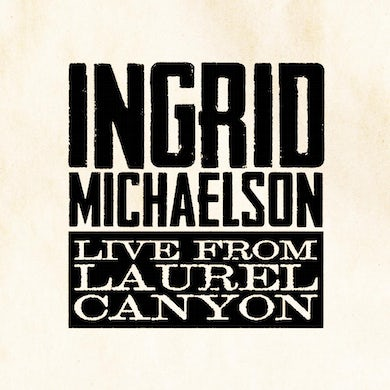 Ingrid Michaelson Live From Laurel Canyon CD