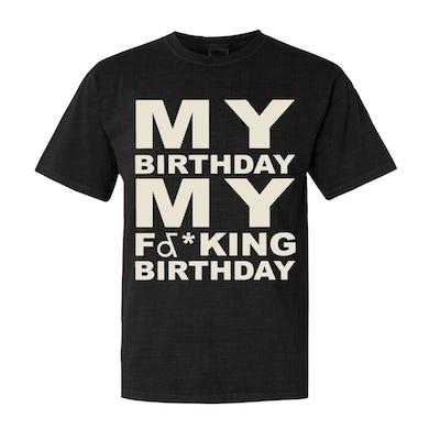 Potential Breakup Song - My F&*king Birthday Tee