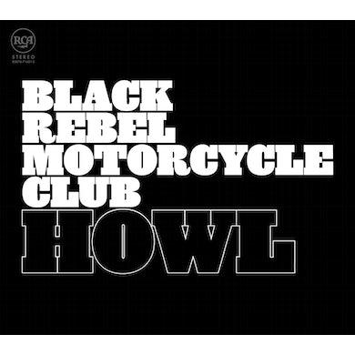 """Black Rebel Motorcycle Club """"Howl"""" 2LP Vinyl"""