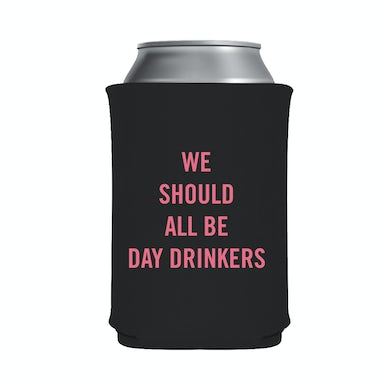 Little Big Town We Should all be Day Drinkers Black Can Hugger
