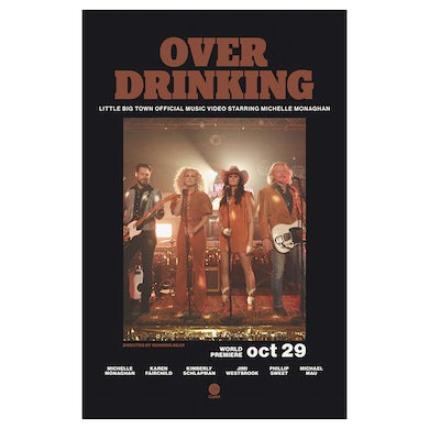 Little Big Town Over Drinking Poster