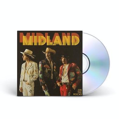 Midland On The Rocks CD