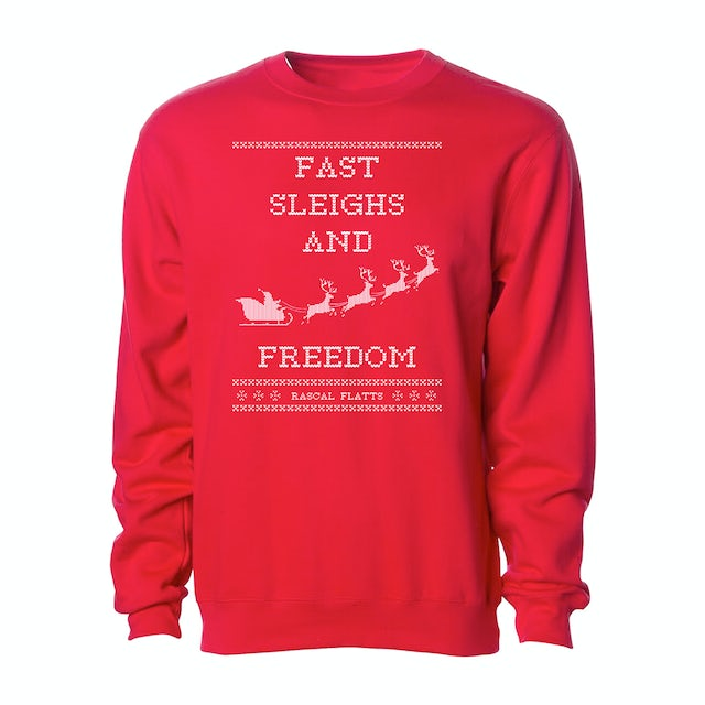 Rascal Flatts Fast Sleighs and Freedom Red Holiday Crewneck