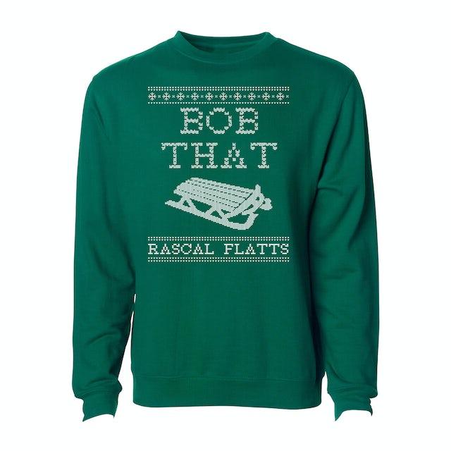 Rascal Flatts Bob That Green Holiday Crewneck