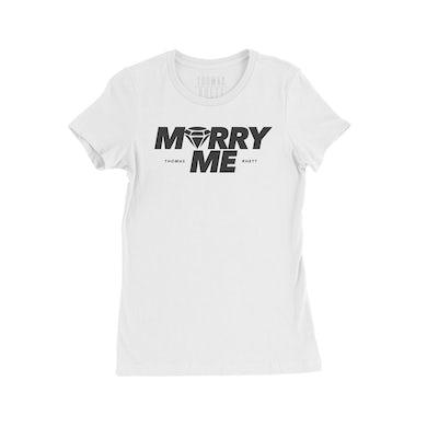 Thomas Rhett Marry Me White Ladies T-Shirt