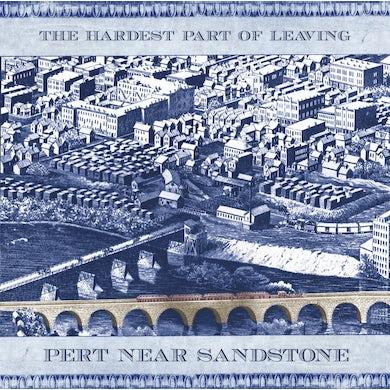 Pert Near Sandstone The Hardest Part of Leaving (CD)