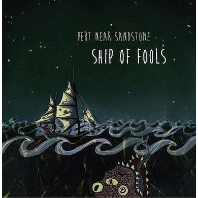 "Pert Near Sandstone Ship of Fools (7"")"