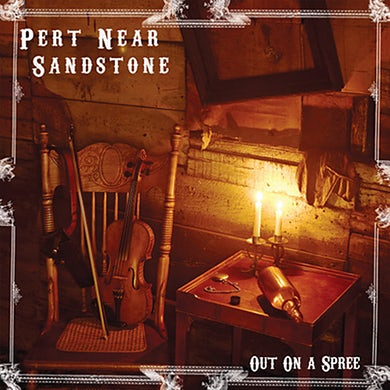 Pert Near Sandstone Out on a Spree (CD)