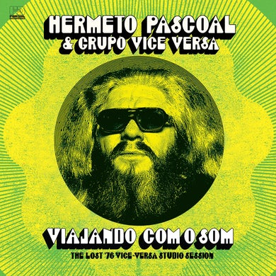 Grupo Vice Versa - Viajando Com O Som (The Lost '76 Vice-Versa Studio Session) [2017]